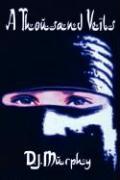 A Thousand Veils - Murphy, D. J.