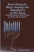 Searching for Mary Among the Daughters of the King - Flynn, Cleta M.