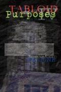 Tabloid Purposes IV - Armstead, Joseph; Lake Fossil Press, Fossil Press; Various Authors