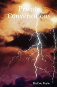 Private Conversations - Doyle, Sheldon