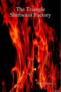 The Triangle Shirtwaist Factory - Barger, Charity