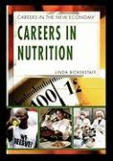 Careers in Nutrition - Bickerstaff, Linda