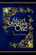 Short Stories One - Dieterly, Duncan L.