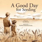A Good Day for Seeding - Hofford, Teri