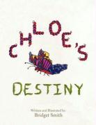 Chloe's Destiny - Smith, Bridget