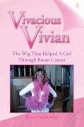 Vivacious Vivian - Sacksteder, Karen
