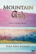 Mountain Ash - Nugent, Elna Fone