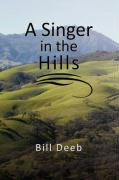 A Singer in the Hills - Deeb, Bill
