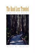The Road Less Traveled - Newton, Scott N.