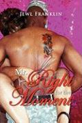 Mr. Right for the Moment - Franklin, Jewl