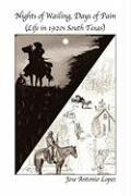 Nights of Wailing, Days of Pain - Lopez, Jose Antonio