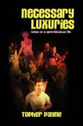 Necessary Luxuries - Payne, Topher