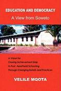 Education and Democracy - Mqota, Velile Ph. D.