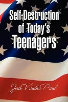 Self-Destruction of Today's Teenagers - Paul, Jean Vautoir