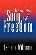 Araminta's Song of Freedom - Williams, Darlene