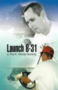 Launch 8-31 - Moody-Kennedy, Tina K.