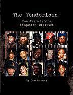 The Tenderloin - Gray, Dustin