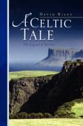 A Celtic Tale - Riley, David