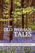 The Old Woman Tales - Miriam, Daughter Daughter