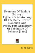 Reunions of Taylor's Battery: Eighteenth Anniversary of the Battle of Fort Donelson and Twenty-Fifth Anniversary of the Battle of Belmont (1890)