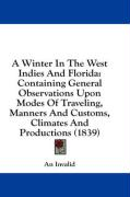 A  Winter in the West Indies and Florida: Containing General Observations Upon Modes of Traveling, Manners and Customs, Climates and Productions (183 - An Invalid, Invalid