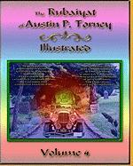 The Rubaiyat of Austin P. Torney Illustrated - Torney, Austin P.