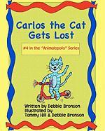Carlos the Cat Gets Lost - Bronson, Debbie