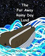 The Far Away Rainy Day Land - Chiou, Lyndie