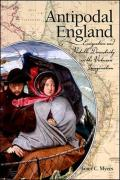 Antipodal England: Emigration and Portable Domesticity in the Victorian Imagination - Myers, Janet C.