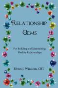 Relationship Gems: For Building and Maintaining Healthy Relationships - Windom, Cbt Efrem J.; Windom Cbt, Efrem J.