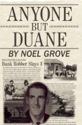 Anyone But Duane - Grove, Noel