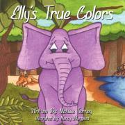Elly's True Colors - Tierney, Melissa
