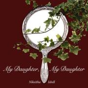 My Daughter, My Daughter - Isbell, Nikeitha
