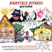 Fairytale Fitness: Holygrain - Pantages, Joanna
