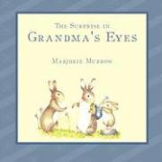 The Surprise in Grandma's Eyes - Murrow, Marjorie