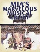 Mia's Marvelous Musical Group - Keller, Jessica