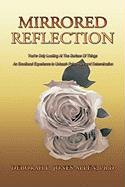 Mirrored Reflection: You're Only Looking at the Surface of Things an Emotional Experience to Unleash Pain, Hope and Determination - Jones-Allen, Ph. D. Deborah L.; Jones-Allen, Deborah L.