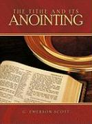 The Tithe and Its Anointing - G. Emerson Scott, Emerson Scott