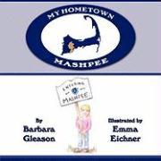 My Hometown: Mashpee - Gleason, Barbara