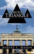 Isosceles Triangle - Mason, Robert L.