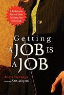 Getting a Job Is a Job - Osemwegie, Aruosa