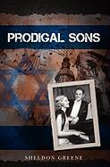 Prodigal Sons - Greene, Sheldon