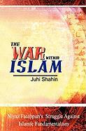 The War Within Islam - Shahin, Juhi