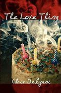 The Love Thing - Delyani, Chris