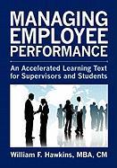 Managing Employee Performance - Hawkins, William F.