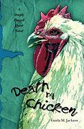 Death by Chicken - Jackson, Guida