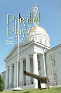 Parallel Play - Barasch, Robert