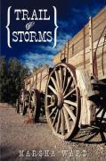 Trail of Storms - Ward, Marsha