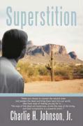 Superstition - Johnson, Charlie H. , Jr.