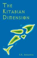 The Kitabian Dimension - Aggarwal, Sandeep K.